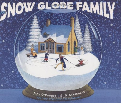 Snow Globe Family by Jane O'Connor