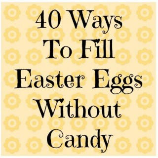 40 Ideas to Fill Easter Eggs without Candy