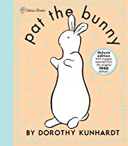 Pat the Bunny Deluxe Edition (Pat the Bunny) (Touch-and-Feel) By Dorothy Kunhardt