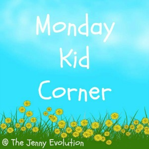 Monday Kid Corner: Round-Up #16