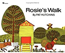 Rosie's Walk By Pat Hutchins, Picture Book