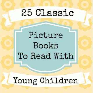 25 Classic Picture Books for Young Children