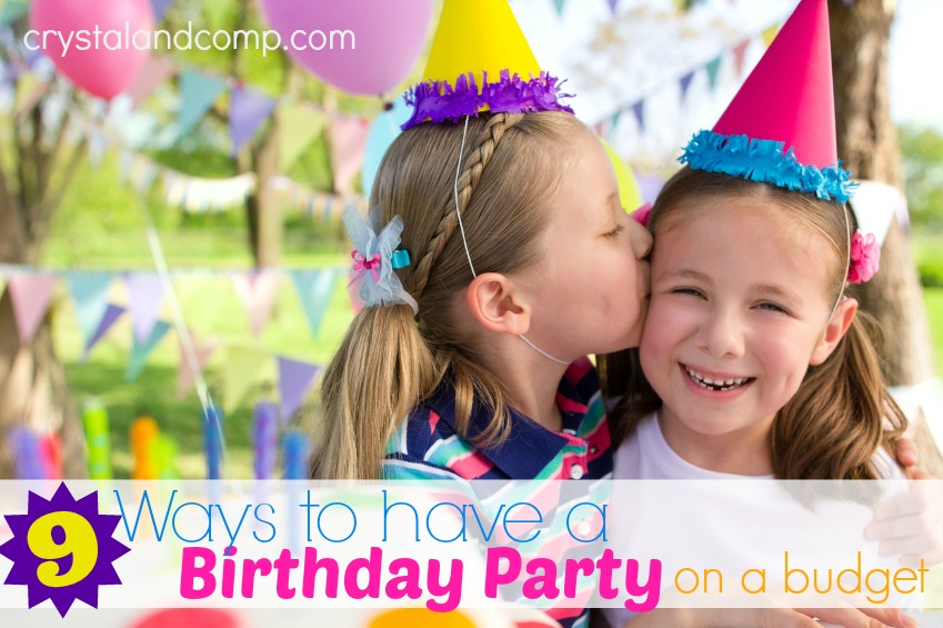 9 Ways to Have a Birthday Party on a Budget