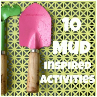 10 Mud-Inspired Sensory Activities
