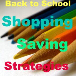 6 Back to School Shopping Savings Strategies
