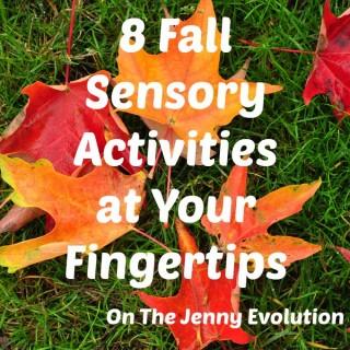 8 Fall Sensory Activities at Your Fingertips