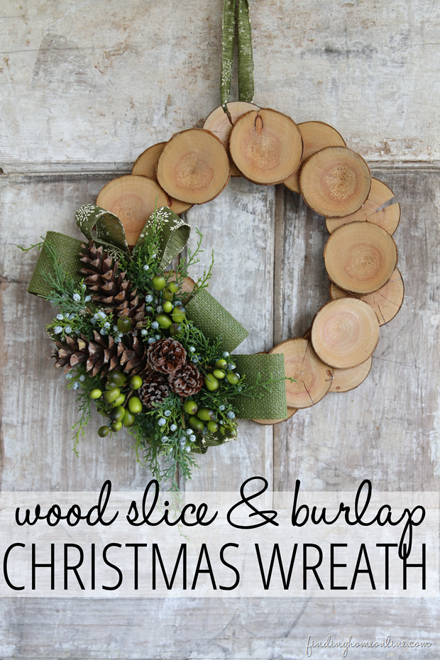 Wood Slice & Burlap Christmas Wreath | Finding Home #christmas #wreath