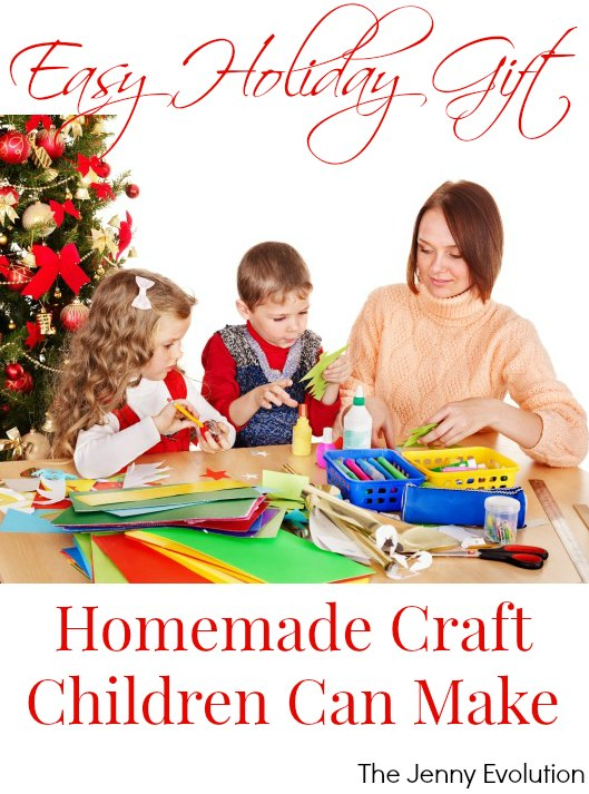 Easy Holiday Craft Gift Children Can Make For Christmas | The Jenny Evolution