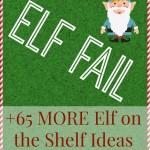 Elf Fail! Elf on the Shelf Ideas | The Jenny Evolution
