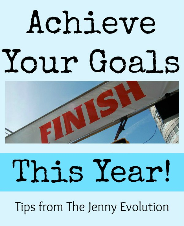 How to Achieve Your Goals This Year - Step by Step | Mommy Evolution