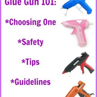 Glue Gun 101