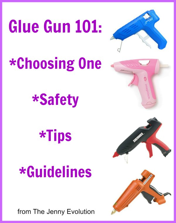 Glue Gun Safety, Guidelines and Tips