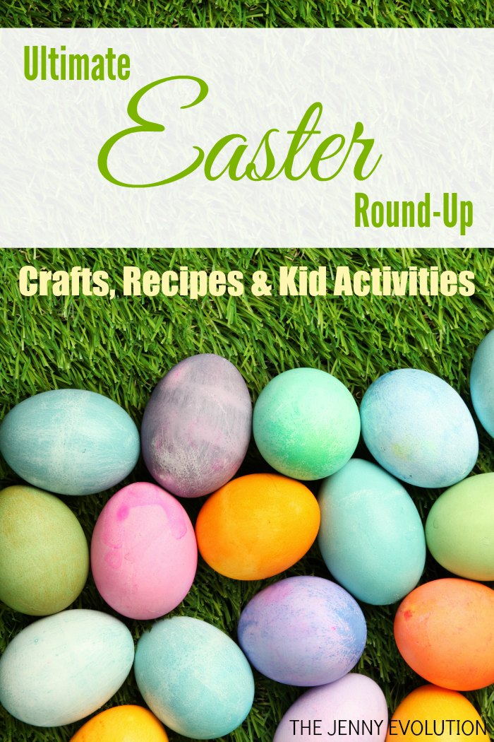 Ultimate Easter Round-Up | The Jenny Evolution