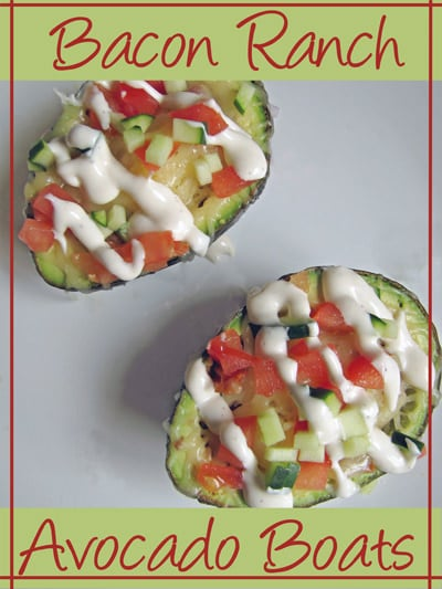 Did someone say BACON? Bacon Ranch Avocado Boats Recipe by Craving Some Creativity