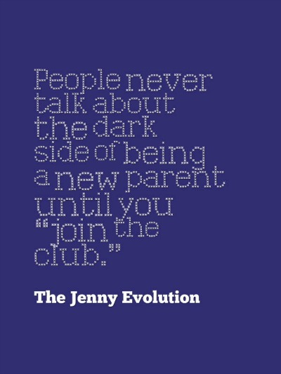 "People never talk about the dark side of being a new parent until you ""join the club."""