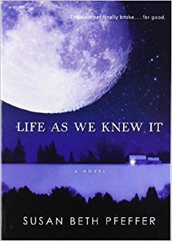 Life As We Knew It (Life As We Knew It Series) Paperback by Susan Beth Pfeffer
