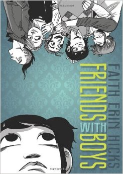 Friends with Boys Paperback by Faith Erin Hicks