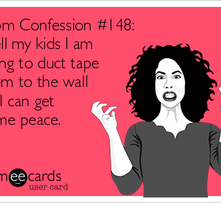 More Funny Mom Confessions