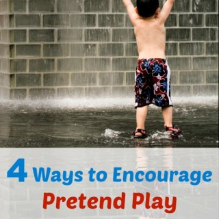 Four Ways to Encourage Pretend Play in Children
