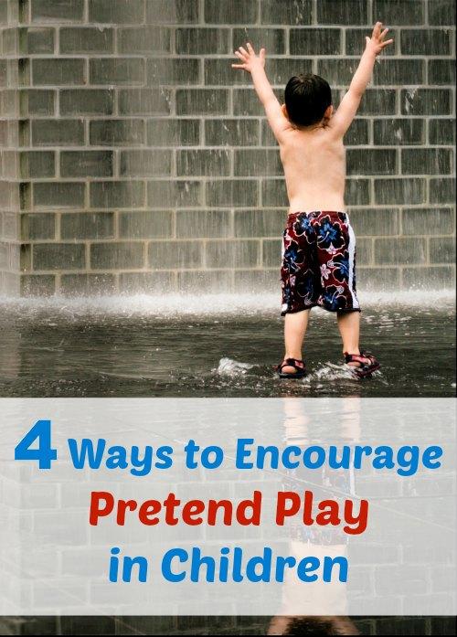 4 Ways to Encourage Pretend Play in Children
