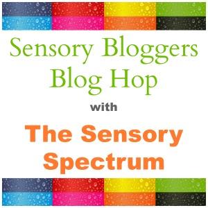 Sensory Bloggers Blog Hop with The Sensory Spectrum