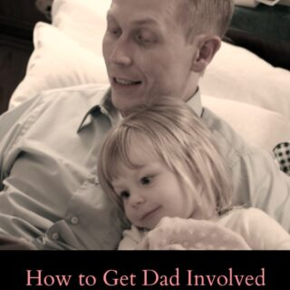 How to Get Dad Involved in the Bedtime Routine (and Give Mom a Break)