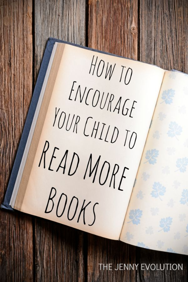 How To Encourage Your Child to Read More Books