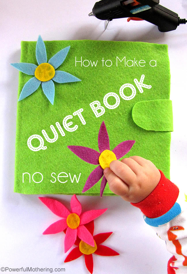 How to Make a No-Sew Quiet Book for Kids. DIY Tutorial from Powerful Mothering