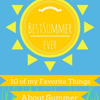 10 of My Favorite Things About Summer | The Jenny Evolution