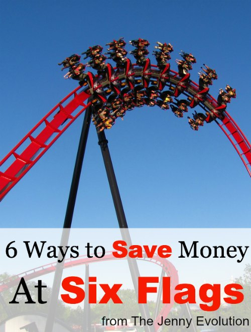 6 Ways to Save Money at Six Flags | The Jenny Evolution
