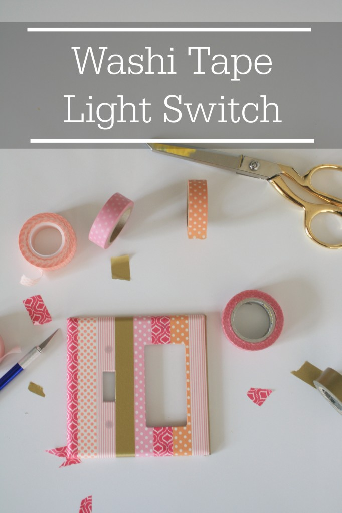 DIY Washi Tape Light Switch Tutorial on This Silly Girl's Life