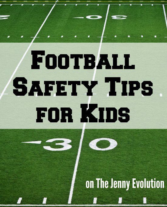 Football Safety Tips for Kids | The Jenny Evolution