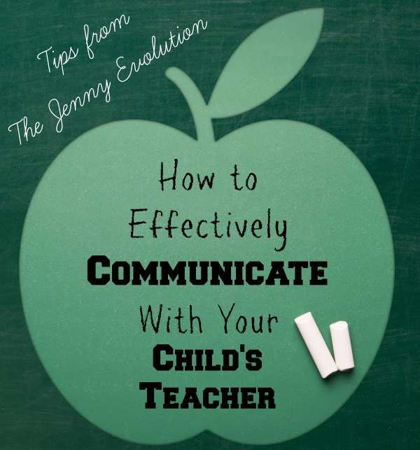 Speak up! How to Effectively Communicate with Your Child's Teacher | The Jenny Evolution
