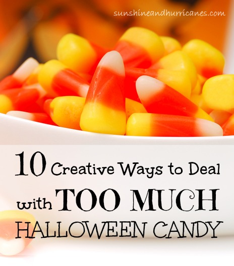10 Creative Ways to Deal with Too Much Halloween Candy. Ideas from Sunshine & Hurricanes