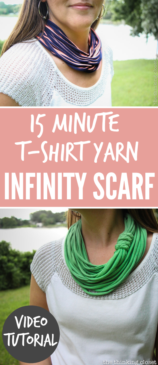 15 Minute T-Shirt Yarn Infinity Scarf: Video Tutorial | The Thinking Closet