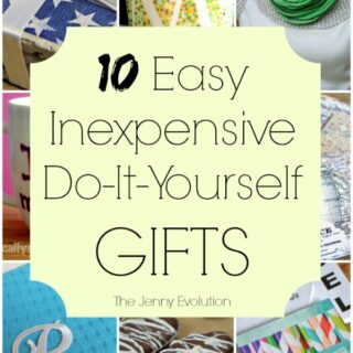Easy Inexpensive DIY Gifts - Perfect for Christmas, birthdays and other reasons to celebrate! | The Jenny Evolution