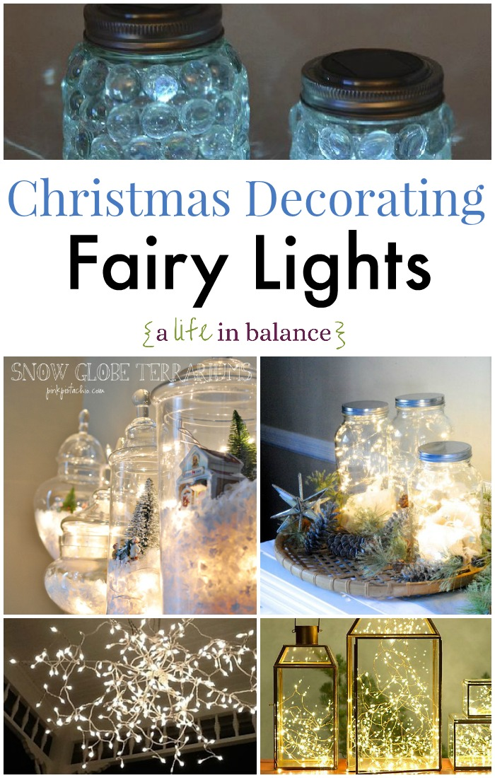 Christmas Decorating with Fairy Lights from A Life in Balance