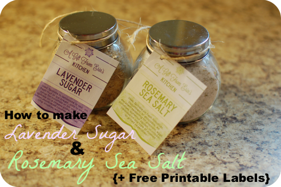 Lavender Sugar & Rosemary Sea Salt with Free Printable | A Bird and a Bean