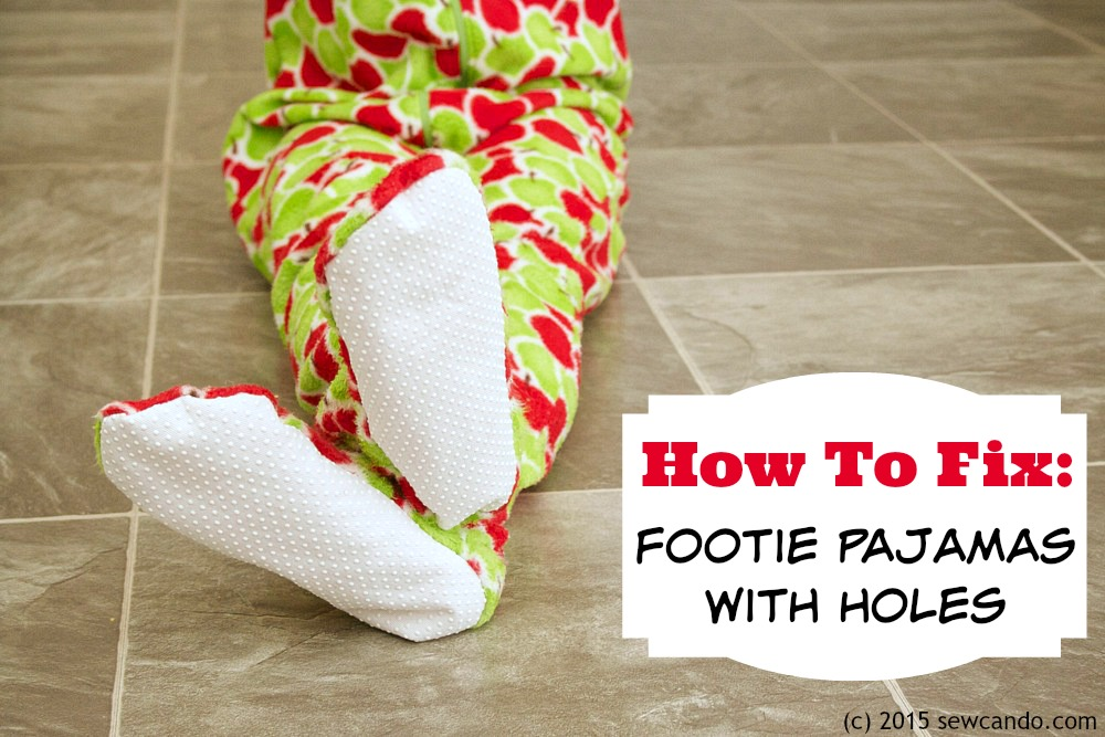 How to Fix Footie Pajamas with Holes Tutorial from Sewcando