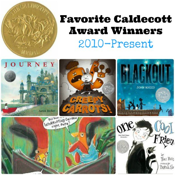 Favorite Caldecott Award Winners 2010-Present