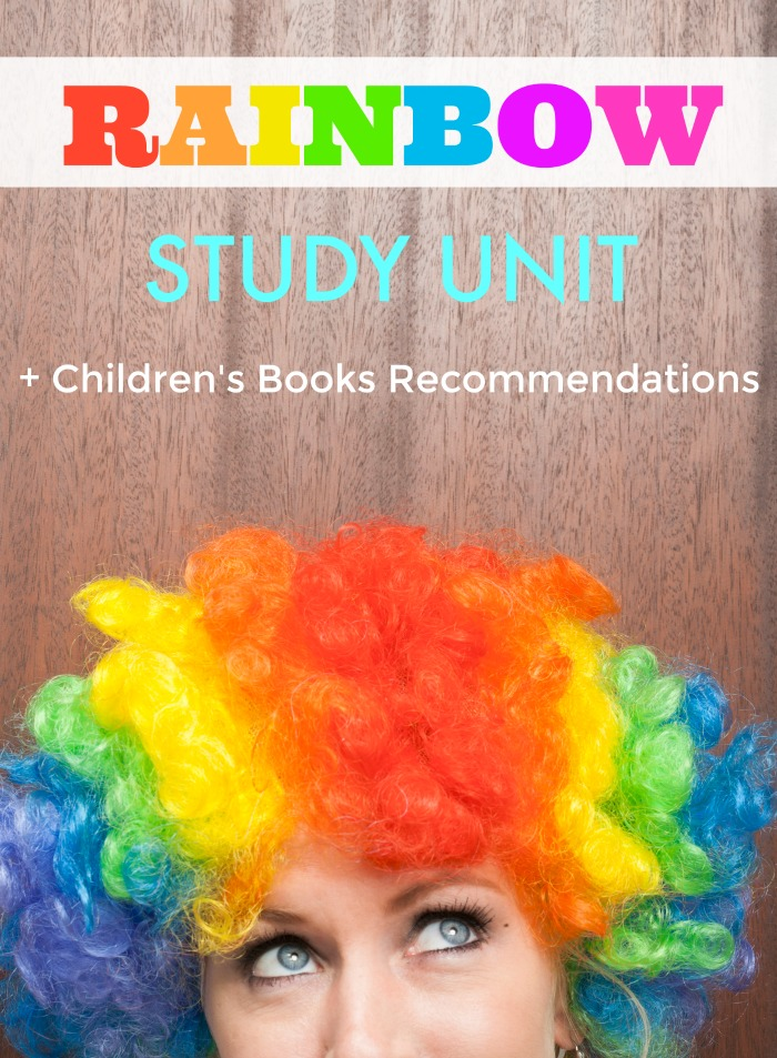FREE Rainbow Study Unit for Homeschool and Classroom + Children's Rainbow Books Reading List | Mommy Evolution