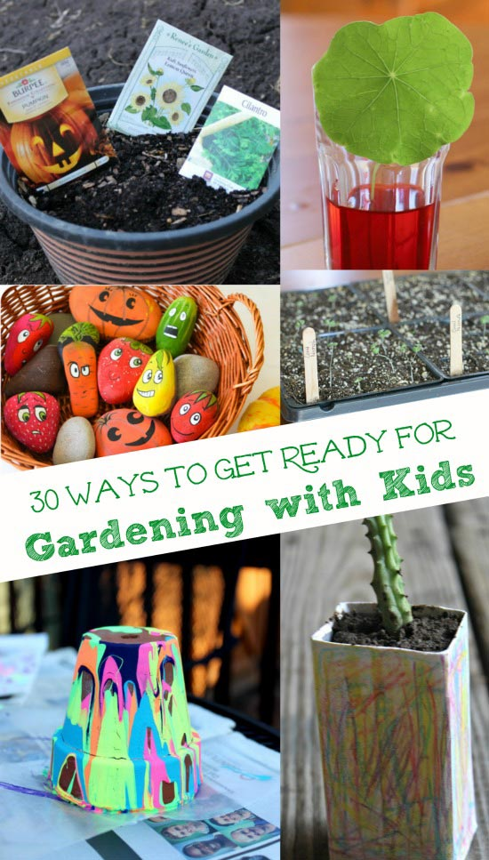 30 Ways to Get Ready for Gardening with Kids. Compiled by Edventures with Kids
