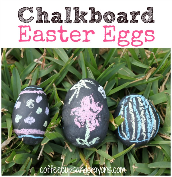 Chalkboard Easter Eggs | Coffee Cups and Crayons