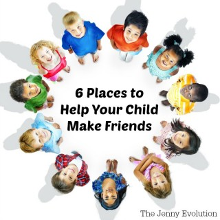 6 Places to Help Your Child Make Friends and New Connections