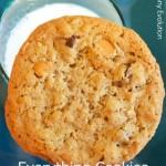 Everything Cookies Recipe!