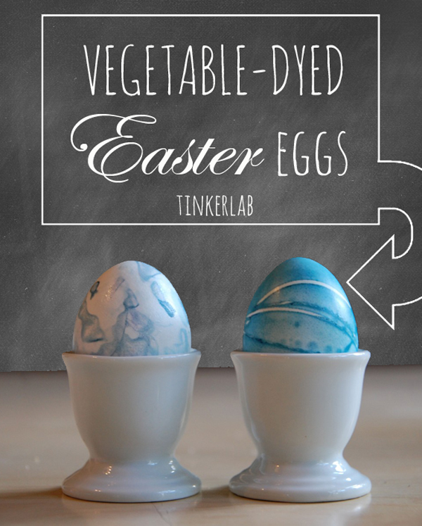 Vegetable-Dyed Easter Eggs | Tinkerlab