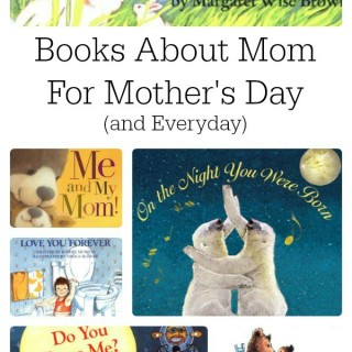 The Love of a Mom: Mother's Day Books to Read with Children