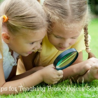 6 Tips for Teaching Preschool Science to Your Toddler