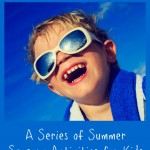 Sensory Summer: A Series of Summer Sensory Activities for Kids, Toddlers and Babies | The Jenny Evolution