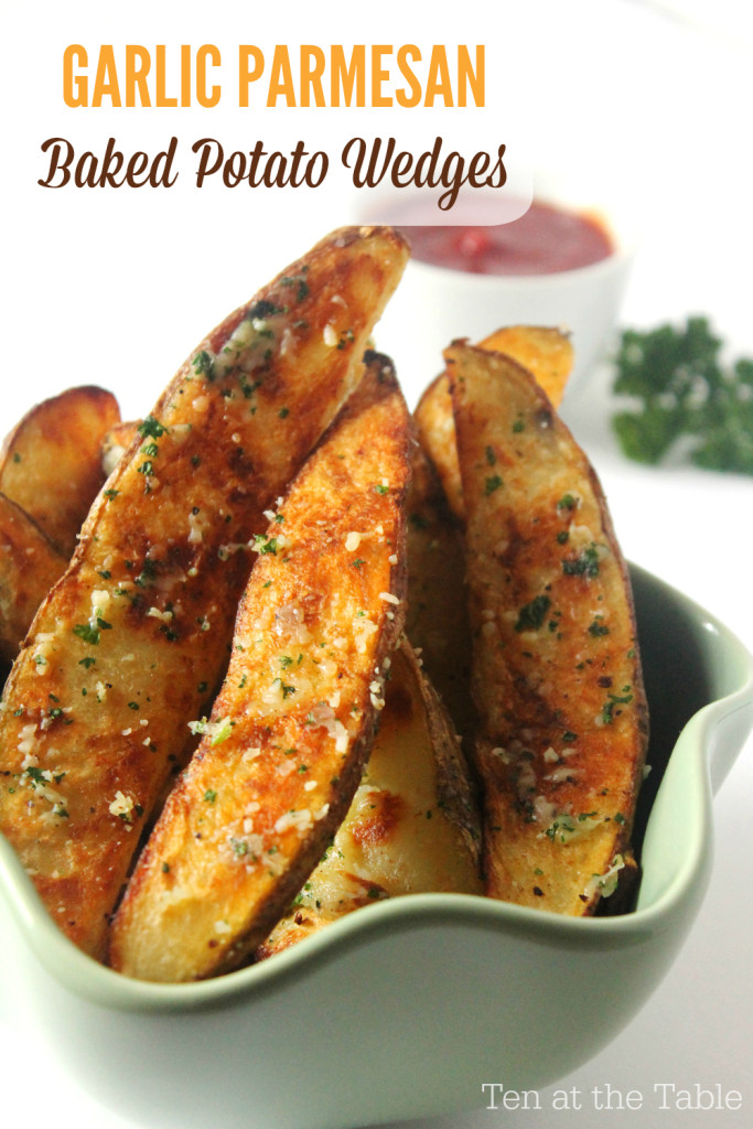 Garlic Parmesan Baked Potato Wedges. Recipe from Ten at the Table